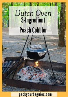 Easy, 3 ingredient dutch oven peach cobbler recipe-- perfect for camping! Cast Iron Dutch Oven, Cast Iron Cooking, Oven Cooking, Fire Cooking, Campfire Desserts, Campfire Food, Camping Meals, Camping Recipes, Camping 101