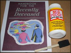 Handbook for the Recently Deceased (It reads like stero instructions) - Phoenixfiredisigns on craftster!!!