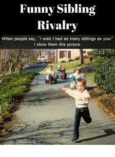 """Funny Sibling Rivalry. If you have a sibling, you will understand and love these pictures of siblings fighting. If not, consider yourself lucky that you were the """"one"""" and didn't need to fight for attention. In the end we do love our brothers and sisters, but we do need some space from time to time. #rosaforlife"""