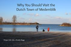 Expat Life With a Double Buggy: Why You Should Visit the Dutch Town of Medemblik