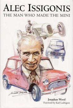 Alec Issigonis, the man who made the MINI. We salute you! Mini Cooper Classic, Mini Cooper S, Classic Mini, Classic Cars, John Cooper, Mini Morris, Minis, Inspired Learning, Mini Countryman