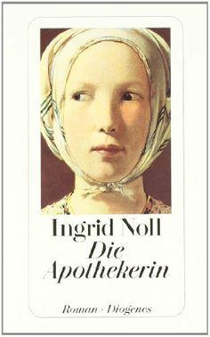 Die Apothekerin (Hors Catalogue) von Ingrid Noll