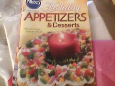 PILLSBURY PAPERBACK COOKBOOK HOLIDAY APPETIZERS AND DESERTS-2002-95 PAGES