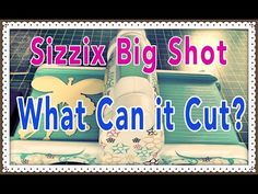 Sizzix Big Kick / Big Shot Tutorial How to use Spellbinders dies and Cuttlebug folders - YouTube