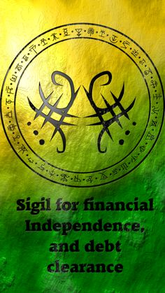 Sigil for financial Independence and debt clearance Wiccan Symbols, Magic Symbols, Viking Symbols, Egyptian Symbols, Viking Runes, Ancient Symbols, Magick Spells, Witchcraft, Chinese Tattoo Designs