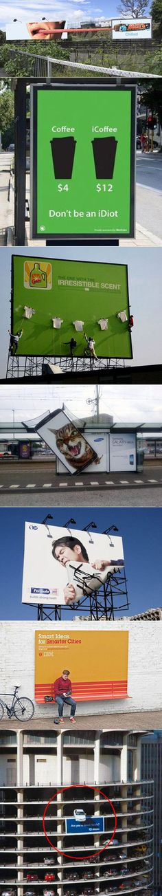Here are some ultra creative billboards designed to make you look twice. Holy cow that last one!  http://www.arcreactions.com/services/email-marketing/