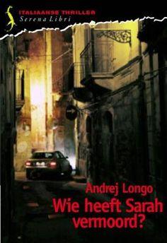 De wraak van de dodo: Andrej Longo - Wie heeft Sarah vermoord?