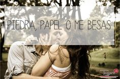 Piedra, Papel o me Besas #Cute #Amor #Frase #Quotes