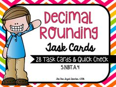 Decimal Rounding Task Cards with Recording Page, Quick Check Assessment and Answer Key - 5.NBT.A.4