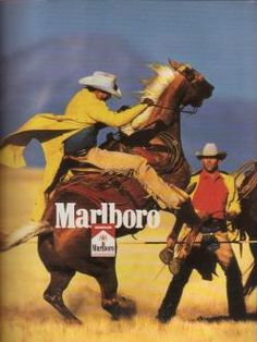 OLD ADS Cigs are bad. But man if I smoke one, you best believe it's gonna be a Marlboro. Obviously the most badass, rough riding, man's man's cigarette. And that's what great advertising can do. Retro Advertising, Vintage Advertisements, Vintage Ads, Vintage Posters, Marlboro Cowboy, Marlboro Man, Vintage Cigarette Ads, Cigarette Brands, Cowboy Horse