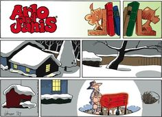Karen: it's 32° out, you grilling tonight? Dean: it's Sunday isn't it?  Arlo and Janis Comic Strip, January 27, 2013 on GoComics.com