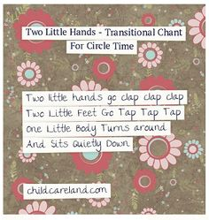 Two Little Hands - Transitional Chant For Circle Time.