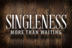 #I love my singleness. #More than just waiting.#Ain't no man gonna change that just so#Singleness doesn't mean that you're not in a relationship#It is not a status#It is a state of mind and the root of one's identity#Singleness is psychological, emotional and spiritual in nature#Singleness is not an indication of 'lack' or 'being without'#Singleness is a form of freedom, peace and joy in knowing who and whose you are without someone standing at your side#Singleness is not the state of living…