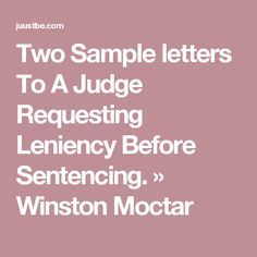 Writing a letter to the judge before sentencing character two sample letters to a judge requesting leniency before sentencing winston moctar expocarfo Gallery