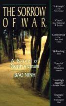 The Sorrow of War: A Novel of North Vietnam (1990), Bao Ninh