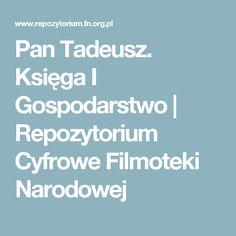 Pan Tadeusz. Księga I Gospodarstwo | Repozytorium Cyfrowe Filmoteki Narodowej