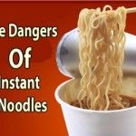The Dangers Of Instant Noodles