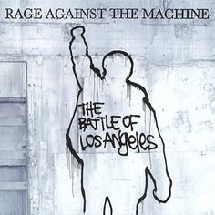 Rage Against the Machine, 'The Battle of Los Angeles'