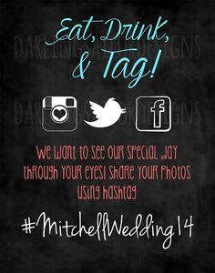 Eat, Drink and Tag! Hashtag wedding sign, Instagram, Twitter, and Facebook Hashtag sign, Chalkboard wedding, You choose the colors!