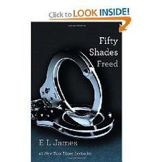 #6: Fifty Shades Freed: Book Three of the Fifty Shades Trilogy