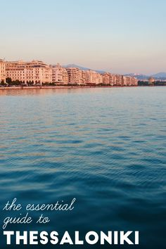 The essential guide to Thessaloniki, Greece Click through for tips and suggestions about things to do in the city. Europe Travel Tips, Places To Travel, Travel Destinations, European Travel, Menorca, Mykonos, Santorini, Lonely Planet, Greece Travel