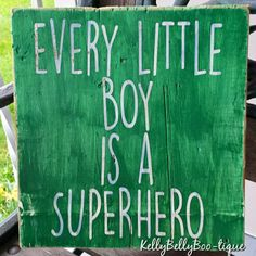 "9"" x 9"" wooden sign The wonderful secret truth about all little boys! A mix of blue and white lettering on a green background.  distressed/weathered finish Cust"