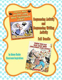 "Kids love these books! This lesson includes two sequencing activities and a writing graphic organizer. It is fun to ""feed"" the Old Lady! $ www.classroominspirations.com"
