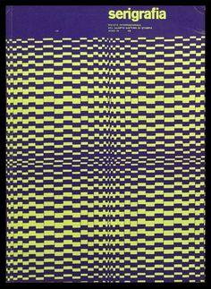 Franco Grignani – Cover for «serigrafia Teaching Programs, Surface Tension, Grafik Design, Graphic Design Inspiration, Cover, Advertising, Illustration, Italian Designers, Abstract Art