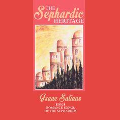 Isaac Salinas - Sephardic Heritage