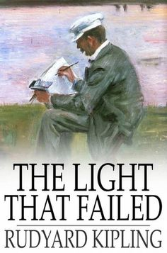 Buy The Light that Failed by Rudyard Kipling and Read this Book on Kobo's Free Apps. Discover Kobo's Vast Collection of Ebooks and Audiobooks Today - Over 4 Million Titles! Story Writer, If Rudyard Kipling, Short Stories, Fails, Free Apps, Audiobooks, Fiction, Ebooks, Reading