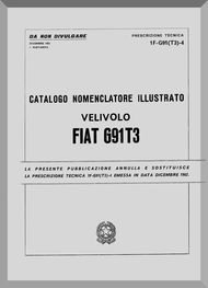 Aeritalia / FIAT G-91 T/3 Aircraft Illustrated Parts Catalog  Manual, Catalogo Nomenclatore ( Italian Language ) C.A. 11-G91(T3)-4