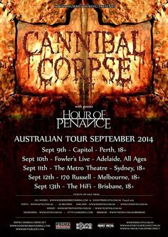 Cannibal Corpse announces September Australian tour dates with Hour of Penance Tour Posters, Band Posters, Metro Theatre, Cannibal Corpse, Metal News, Death Metal, Black Metal, Cool Bands, Tours
