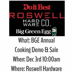 Looking for a #BigGreenEgg in the Atlanta Area? Here you go!  Wish I could personally be there......our Kick Ash Baskets will be there in force and well represented by the Roswell Hardware Team! Thanks Guys!  #Repost @roswellhardware  Once a year factory direct savings sale day one day only on Saturday December 3rd.  Don't miss out on the lowest prices of the year on all Big Green Egg and EGGcessories! Just in time for the holidays! Factory representatives will be on site to answer any of…
