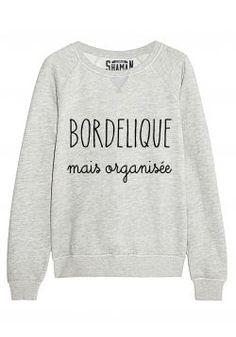 "Sweat ""Bordelique"""