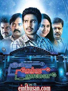 Indru Netru Naalai Tamil Movie Online (2015)[HD]