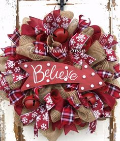 Rustic Christmas Wreath on Poly Jute Burlap Mesh with deep red accent ribbons and jingle bells and Light Up Believe Sign & 3359 best A FRONT DOOR FOR ALL SEASONS images on Pinterest | Spring ...