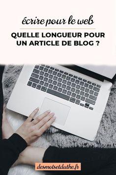 Quelle est la longueur idéale pour un article de blog ? Je te donne mes conseils de pro pour améliorer ton blog.