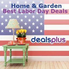 Best Home & Garden Labor Day Sales! from #dealsplus