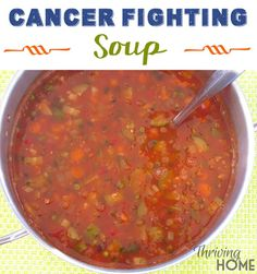 Cancer Fighting Soup Recipe (for my girl, Darcie)
