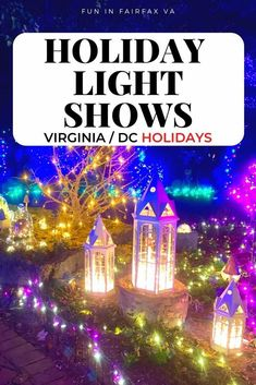 Complete guide to holiday lights in the Northern Virginia and greater Washington DC region.