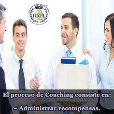 El proceso de Coaching consiste en cuatro fases:  4.- Administrar recompensas que construyan el compromiso y fomentar el logro de resultados.  #Coaching