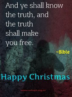 And ye shall know the truth, and the truth shall make you free. ~Bible #ShriPrashant #Advait #bible #jesus #god #truth #freedom #understanding #Christmas Read at:- prashantadvait.com Watch at:- www.youtube.com/c/ShriPrashant Website:- www.advait.org.in Facebook:- www.facebook.com/prashant.advait LinkedIn:- www.linkedin.com/in/prashantadvait Twitter:- https://twitter.com/Prashant_Advait