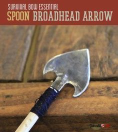 How To Turn A Spoon Into A Survival Weapon | Cool Homemade DIY Survival Gear For Hunting By Survival Life http://survivallife.com/2014/07/10/how-to-turn-a-spoon-into-a-survival-weapon/