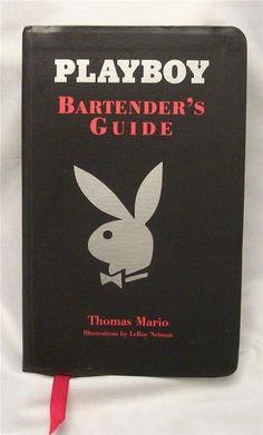 Bartenders Guide Playboy Bunny Liquor Recipes A-Z Hugh Heffner Man Cave Novelty