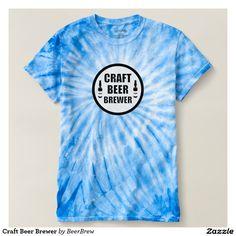 Craft Beer Brewer T-shirt http://www.zazzle.com/beerbrew?rf=238806092629186307  #craftbeer