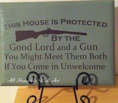 The Good Lord and a Gun.