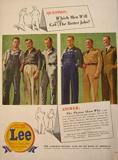 old lee jeans ads | 1942 Vintage Lee Jeans & Overalls Ad ~ The Better Job, Vintage ...