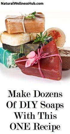 Make Dozens Of DIY Soaps With This ONE Recipe | Natural Wellness Hub #naturalsoaprecipes