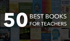 The Top 50 Best Books for Teachers – Professional Development There are a LOT of great books for teachers out there. Picking just fifty is no easy feat but we've done our best to cover the best books for teachers… Educational Psychology, Educational Leadership, Educational Technology, Student Teaching, Teaching Tips, Professional Development For Teachers, School Leadership, Instructional Coaching, Teacher Resources