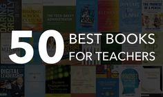 The Top 50 Best Books for Teachers – Professional Development #ded318